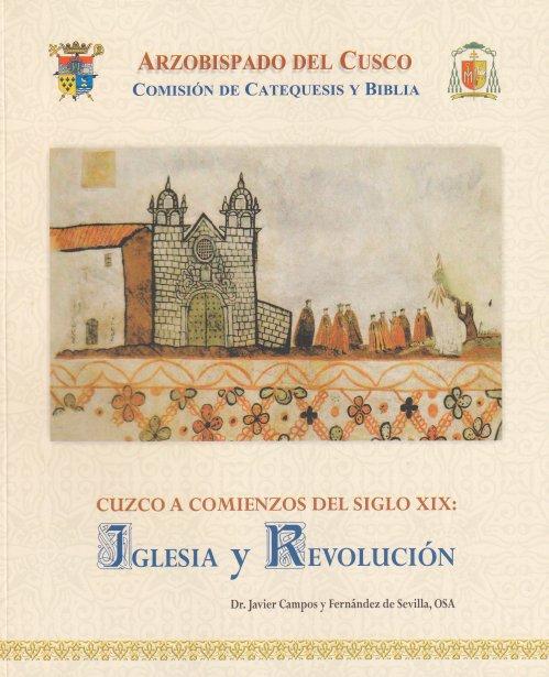 Cuzco, Iglesia Y RevolucióN En El S. XIX