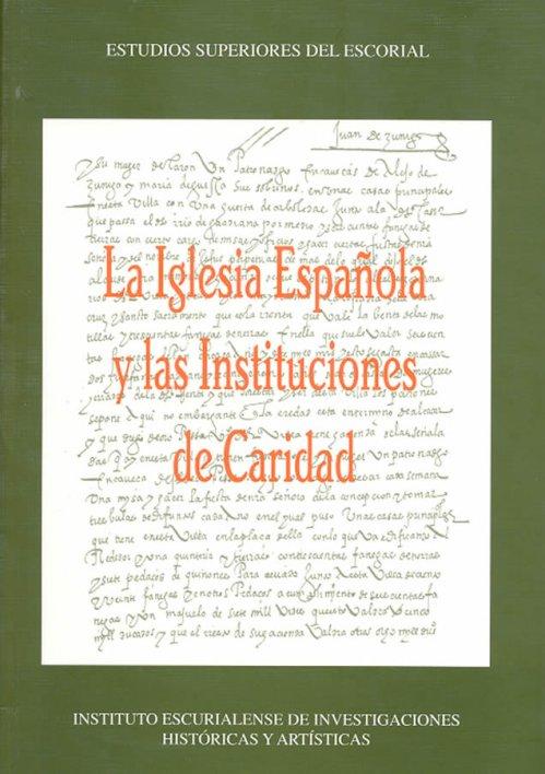 Iglesia Espanola Y Las Instituciones De Caridad