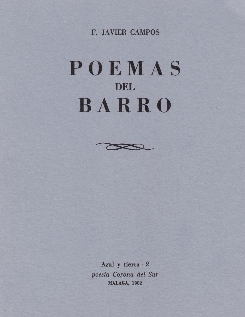 Poemas Del Barro F Javier Campos